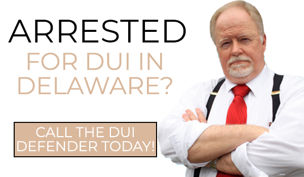 Delaware DUI Defender Lawyer